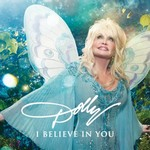 DOLLY PARTON - I BELIEVE IN YOU (CD)