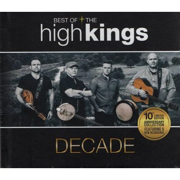 HIGH KINGS - DECADE, THE BEST OF THE HIGH KINGS (CD)