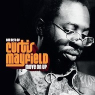 CURTIS MAYFIELD - MOVE ON UP : THE BEST OF CURTIS MAYFIELD (CD)