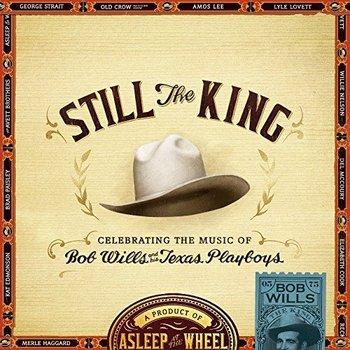 ASLEEP AT THE WHEEL - STILL THE KING (CD)