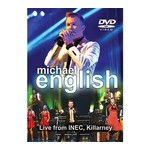 MICHAEL ENGLISH - LIVE FROM INEC KILLARNEY (DVD)...