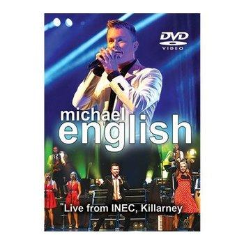 MICHAEL ENGLISH - LIVE FROM INEC KILLARNEY (DVD)