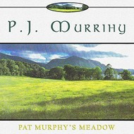 PJ MURRIHY - PAT MURPHY'S MEADOW (CD)...