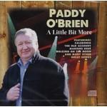 PADDY O'BRIEN - A LITTLE BIT MORE (CD)...