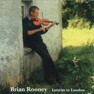 BRIAN ROONEY - LEITRIM TO LONDON (CD)