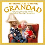 BRENDAN SHINE - GRANDAD AND OTHER FAMILY FAVOURITES (CD).....