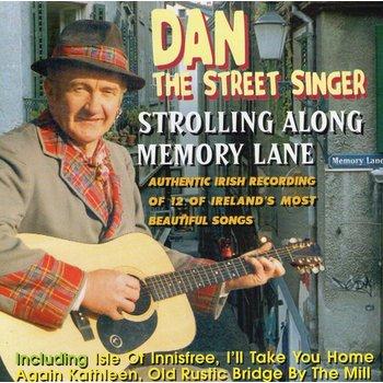 DAN THE STREET SINGER - STROLLING ALONG MEMORY LANE (CD)
