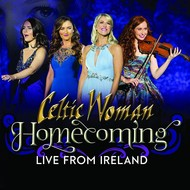 CELTIC WOMAN - HOMECOMING, LIVE FROM IRELAND (DVD)...