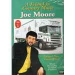 JOE MOORE - A FRIEND IN COUNTRY MUSIC (DVD).