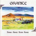 GRANITE - HOME AWAY FROM HOME (CD)