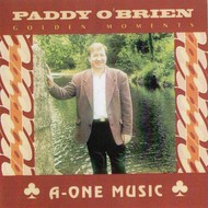 PADDY O'BRIEN - GOLDEN MOMENTS (CD)...