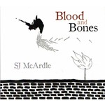 SJ MCARDLE - BLOOD AND BONES (CD)