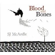 SJ MCARDLE - BLOOD AND BONES (CD)
