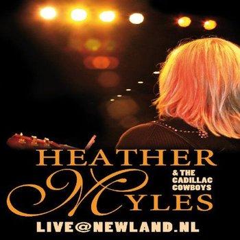 HEATHER MYLES & THE CADILLAC COWBOYS - LIVE @ NEWLAND.NL (DVD)