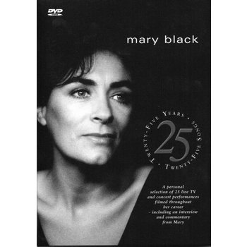 MARY BLACK - 25 YEARS, 25 SONGS (DVD)