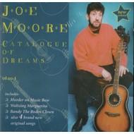 JOE MOORE - CATALOGUE OF DREAMS (CD)...
