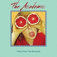 THE ACADEMIC - TALES FROM THE BACKSEAT (CD)...