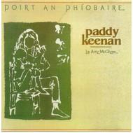 PADDY KEENAN - POIRT AN PHÍOBAIRE (CD)