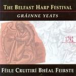 GRAINNE YEATS - THE BELFAST HARP FESTIVAL (CD)...