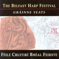GRAINNE YEATS - THE BELFAST HARP FESTIVAL (CD)...