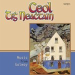 CEOL TIGH NEACHTAIN - MUSIC FROM GALWAY (CD)...