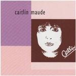 CAITLÍN  MAUDE - CAITLÍN (CD)...