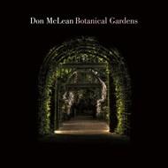 DON MCLEAN - BOTANICAL GARDENS (CD)