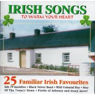 IRISH SONGS TO WARM YOUR HEART - VARIOUS ARTISTS (CD)
