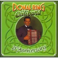 DONAL RING - CEILI BAND  21st ANNIVERSARY (CD)...