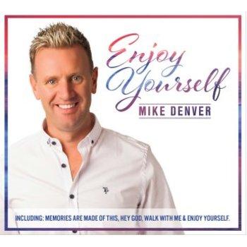 MIKE DENVER - ENJOY YOURSELF (CD)