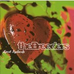 THE BREEDERS - LAST SPLASH (Vinyl LP)