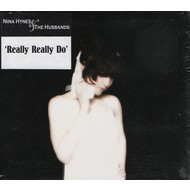 NINA HYNES & THE HUSBANDS - REALLY REALLY DO (CD)