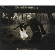 DAVID GERAGHTY - KILL YOUR DARLINGS (CD)