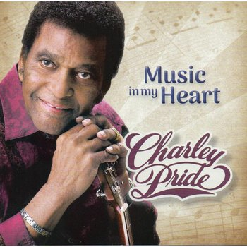 CHARLEY PRIDE - MUSIC IN MY HEART (CD)