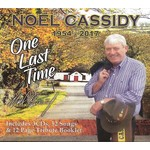 NOEL CASSIDY - ONE LAST TIME 1954-2017 (3 CD SET)