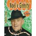 NOEL V GINNITY - LIVE (DVD)...