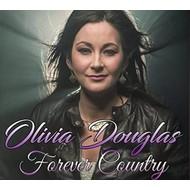 OLIVIA DOUGLAS - FOREVER COUNTRY (CD)...