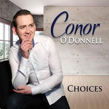 CONOR O'DONNELL - CHOICES (CD)