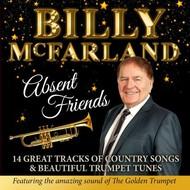 BILLY MCFARLAND - ABSENT FRIENDS (CD)