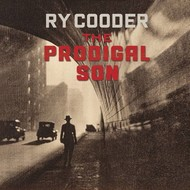 RY COODER - THE PRODIGAL SON (CD).