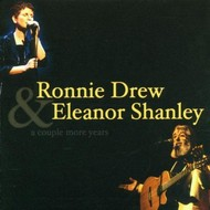 RONNIE DREW & ELEANOR SHANLEY - A COUPLE MORE YEARS (CD)