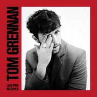 TOM GRENNAN - LIGHTING MATCHES (Vinyl LP)