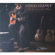 DONAL CLANCY - ON THE LONESOME PLAIN (CD)