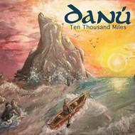 DANU - TEN THOUSAND MILES (CD)