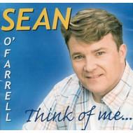 SEAN O'FARRELL - THINK OF ME (CD)...