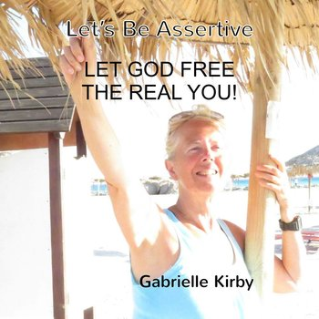 GABRIELLE KIRBY - LET'S BE ASSERTIVE (CD)