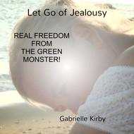 GABRIELLE KIRBY - LET GO OF JEALOUSY (CD)