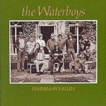 THE WATERBOYS - FISHERMAN'S BLUES (Vinyl LP)