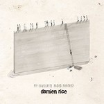 DAMIEN RICE  - MY FAVOURITE FADED FANTASY (CD)...