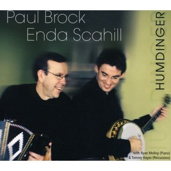 PAUL BROCK, ENDA SCAHILL - HUMDINGER (CD)